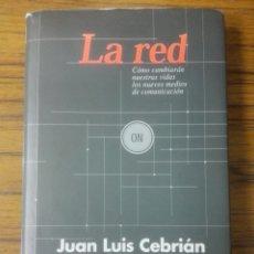 Libros: LIBRO LA RED,JUAN LUIS CEBRIAN.. Lote 117325531