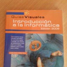Libros: INTRODUCCION A LA INFORMÁTICA, EDICION 2008. Lote 127939204