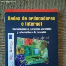 Libros: REDES DE ORDENADORES E INTERNET. Lote 136426794