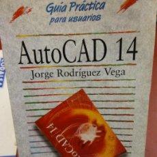 Libros: BJS.AUTOCAD 14.JORGE RODRIGUEZ VEGA.EDT ANAYA. BRUMART TU LIBRERIA. . Lote 139810370