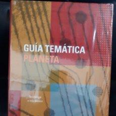 Libros: TECNOLOGIA E INFORMATICA GUIA TEMATICA PLANETA. Lote 170183721