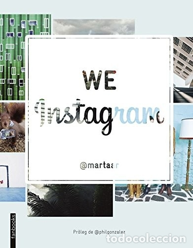 Libros: We Instagram (2015) - Martaar - ISBN: 9788416297238 - Foto 1 - 174896739