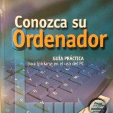 Libros: CONOZCA SU ORDENADOR. OCU. REF AX 518. Lote 197665468
