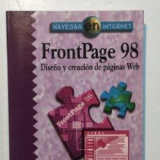 Libros: FRONTPAGE 98 - DISEÑO Y CREACIÓN DE PÁGINAS WEB  RA-MA. Lote 204093601