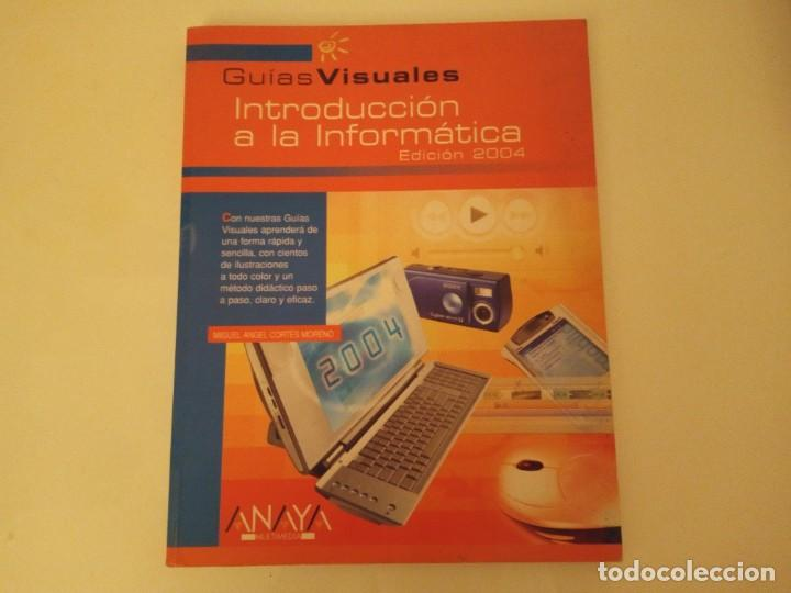 INTRODUCCIÓN A LA INFORMÁTICA DE ANAYA (Libros Nuevos - Ocio - Informática - Informática práctica)