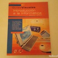 Libros: INTRODUCCIÓN A LA INFORMÁTICA DE ANAYA. Lote 213084193