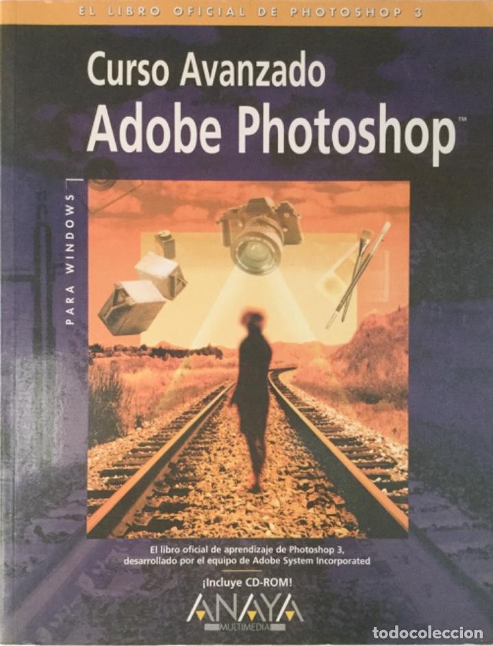 CURSO AVANZADO ADOBE PHOTOSHOP + CD ROM. ANAYA. NUEVO. (Libros Nuevos - Ocio - Informática - Informática práctica)