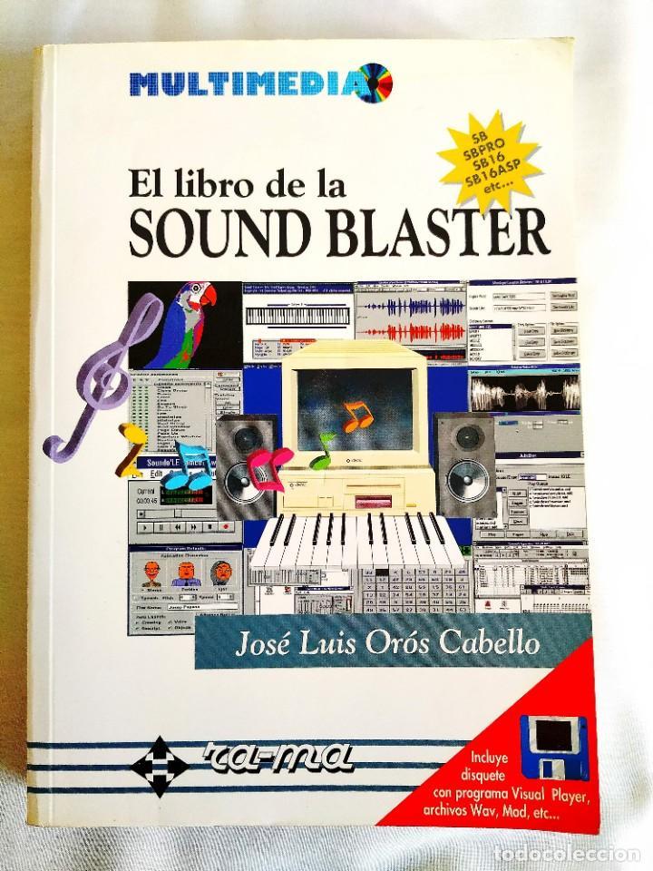 ORÓS: EL LIBRO DE LA SOUND BLASTER (Libros Nuevos - Ocio - Informática - Informática práctica)