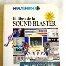 Libros: ORÓS: EL LIBRO DE LA SOUND BLASTER. Lote 242194760