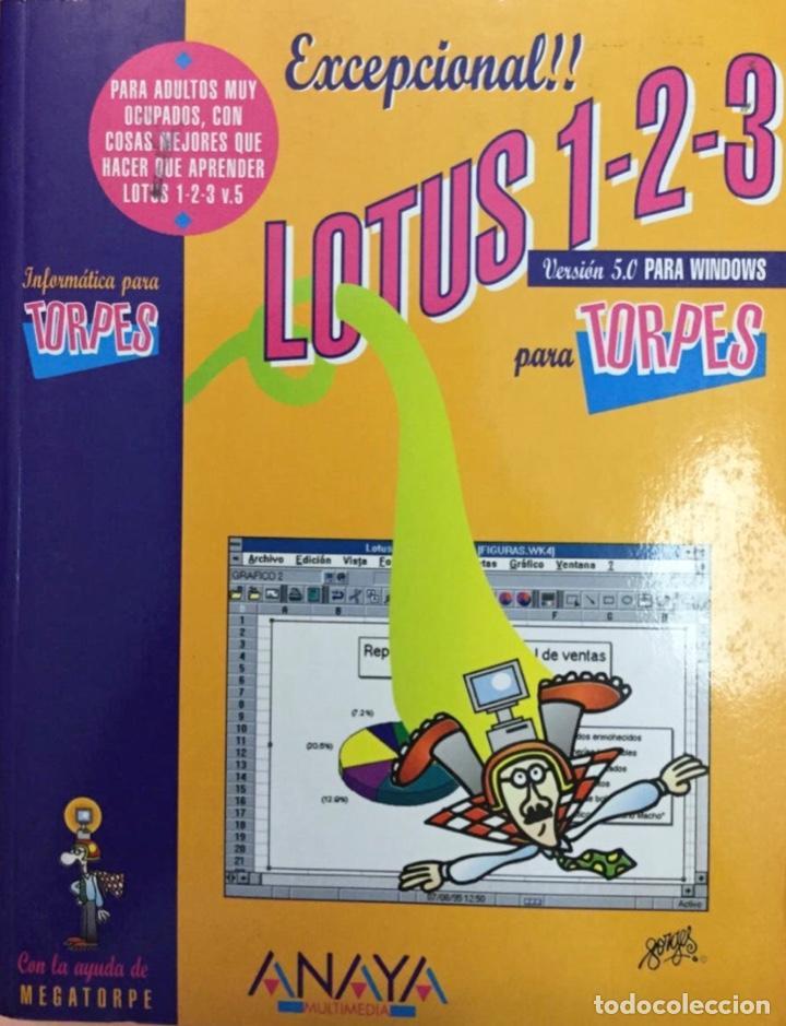 LOTUS 1-2-3 PARA TORPES. DISEÑOS DE FORGES. ANAYA. NUEVO (Libros Nuevos - Ocio - Informática - Informática práctica)