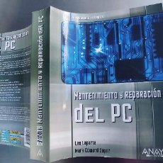 Libros: LIBRO,MANTENIMIENTO Y REPARACION DEL PC ,672 PAGINAS,ANAYA,TAPA FINA. Lote 262461965