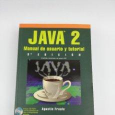 Libros: JAVA 2 MANUAL DE USUARIO Y TUTORIAL RA-MA. Lote 269295778