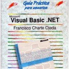 Livres: VISUAL BASIC .NET (FRANCISCO CHARTE OJEDA) ED.ANAYA. Lote 280444433