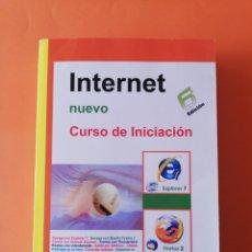 Libros: LIBRO INTERNET NUEVO CURSO DE INICIACIÓN ROSARIO PEÑA. Lote 286689188