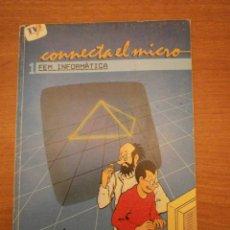 Livres: CONECTA EL MICRO - FEM INFORMATICA --. Lote 48999110
