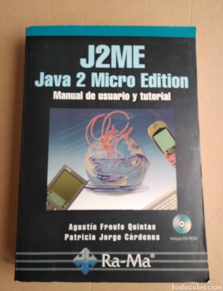 J2ME JAVA 2 MICRO EDITION. MANUAL DE USUARIO Y TUTORIAL. EDIT RA-MA. 2003 (Libros Nuevos - Ocio - Informática - Programación)
