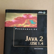 Libros: PROGRAMACIÓN JAVA 2 J2SE 1.4 EDIT ANAYA MULTIMEDIA. 2003. JOHN ZUKOWSKI. Lote 95277106