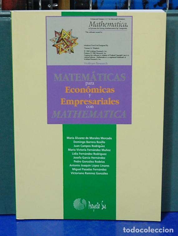 LMV - MATEMÁTICAS PARA ECONÓMICAS Y EMPRESARIALES CON MATHEMATICA. VARIOS AUTORES (Libros Nuevos - Ocio - Informática - Programación)
