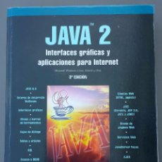 Libros: JAVA 2 - INTERFACES GRÁFICAS Y APLICACIONES PARA INTERNET . Lote 104309559