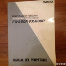 Libros: MANUAL CASIO FX-850P/FX-880P. Lote 105681699