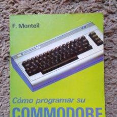 Libros: COMO PROGRAMAR SU COMMODORE 69-BASIC GRÁFICOS SONIDO. Lote 149691654