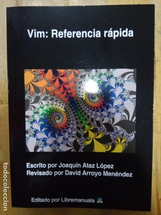 JOAQUÍN ATAZ LÓPEZ: VIM: REFERENCIA RÁPIDA (Libros Nuevos - Ocio - Informática - Programación)