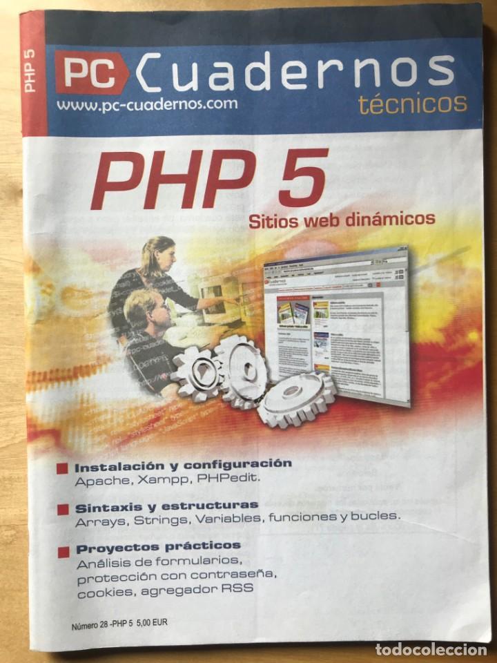 PROGRAMACIÓN PHP 5 SITIOS WEB DINÁMICOS - PC CUADERNOS TÉCNICOS (Libros Nuevos - Ocio - Informática - Programación)