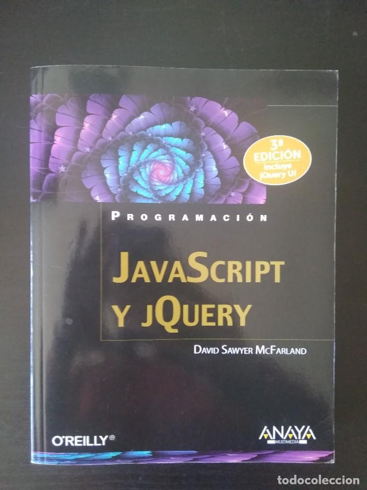 JAVASCRIPT Y JQUERY (Libros Nuevos - Ocio - Informática - Programación)