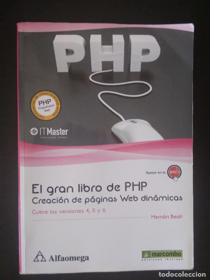 EL GRAN LIBRO DE PHP CREACIÓN DE PÁGINAS WEB DINÁMICAS (Libros Nuevos - Ocio - Informática - Programación)