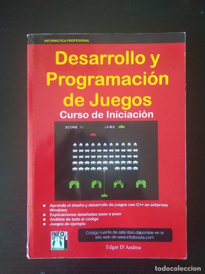 DESARROLLO Y PROGRAMACIÓN DE JUEGOS (Libros Nuevos - Ocio - Informática - Programación)