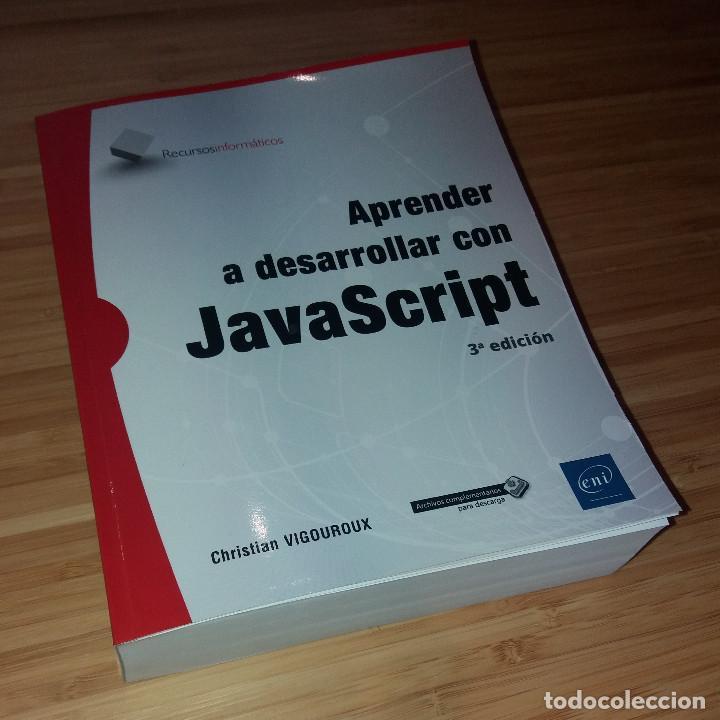 Libros: Aprender a desarrollar con JavaScript de Christian Vigouroux (ENI, 2019 · 3ª edición · 822 páginas) - Foto 2 - 231168485