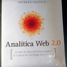 Libros: LIBRO ANALÍTICA WEB 2.0, AVINASH KAUSHIK, 2011, PARA DESCUBRIR QUE LES GUSTA A LOS CLIENTES. Lote 260047050