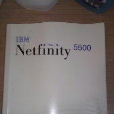Libros: MANUAL NETFINITY 5500.IBM VINTAGE. Lote 53802328