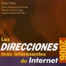 Libros: LAS DIRECCIONES MAS INTERESANTES DE INTERNET. Lote 100619027