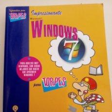 Libros: WINDOWS 7 INFORMATICA PARA TORPES ANAYA MULTIMEDIA 2010 WINDOWS 7. ILUSTRACIONES FORGES. Lote 167304020