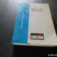 Libros: LIBRO DEL AÑO 1987 AMSTRAD MICROSOFT WINDOWS PESA 1,2 KG. Lote 169192100