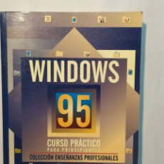 Libros: WINDOWS 95. CURSO PRÁCTICO PARA PRINCIPIANTES. COL. ENSEÑANZAS PROFESIONALES. ROSARIO PEÑA PÉREZ. Lote 204095730