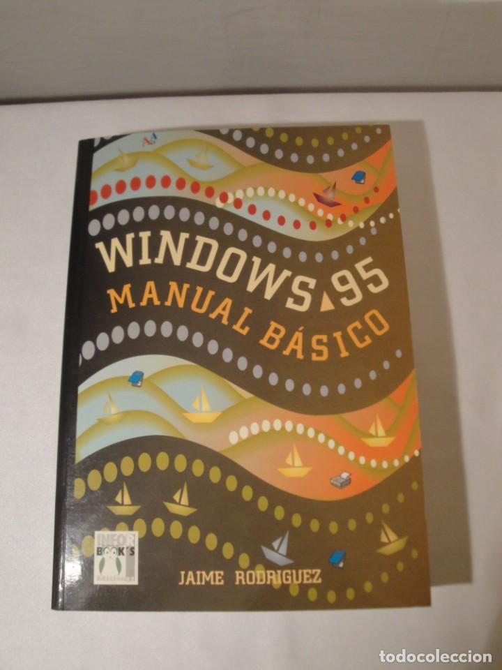 WINDOWS 95. MANUAL BÁSICO. AUTOR: JAIME RODRÍGUEZ. AÑO 1996. NUEVO. (Libros Nuevos - Ocio - Informática - Sistemas Operativas)