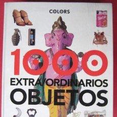 Libros: 1000 EXTRAORDINARIOS OBJETOS..LIBRO INTERESANTE. . . ENVIO GRATIS¡¡¡. Lote 26652589