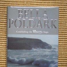 Libros: BELLA POLDARK DE WINSTON GRAHAM. Lote 27635908