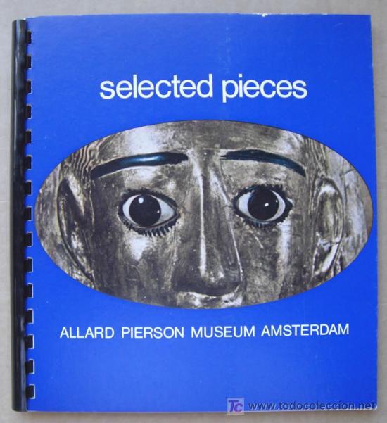 SELECTED PIECES. ALLARD PIERSON MUSEUM ARCHAEOLOGICAL COLLECTION OF THE UNIVERSITY OF AMSTERDAM (Libros Nuevos - Idiomas - Inglés)