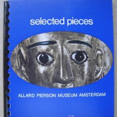Libros: SELECTED PIECES. ALLARD PIERSON MUSEUM ARCHAEOLOGICAL COLLECTION OF THE UNIVERSITY OF AMSTERDAM. Lote 14219670