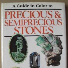 Libros: A GUIDE IN COLOR TO PRECIOUS & SEMIPRECIOUS STONES. Lote 14502165