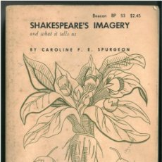 Libros: CAROLINE SPURGEON: SHAKESPEARE'S IMAGERY AND WHAT IT TELLS US - TEATRO CRÍTICA. Lote 26741119