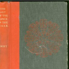 Libros: MARY GRACE SWIFT: THE ART OF THE DANCE IN THE U.S.S.R. - BALLET RUSO. Lote 26782779
