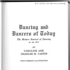 Libros: CHARLES H. Y CAROLINE CAFFIN: DANCING AND DANCERS OF TODAY.. Lote 26741129