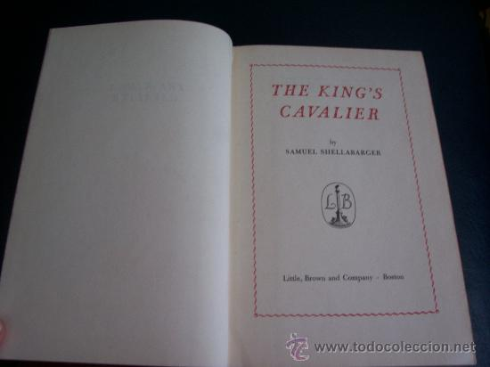 Libros: THE KING`S CAVALIER - SAMUEL SHELLABARGER - LITTLE, BROWN AND COMPANY - BOSTON -AÑO 1950 - E. GRATIS - Foto 6 - 22859149