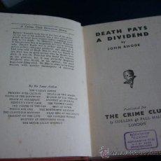 Libros: DEATH PAYS A DIVIDEND - JOHN RHODE -THE CRIME CLUB - LONDON - 1939 - 1ª EDICIÓN - ENVÍO GRATIS . Lote 22907652