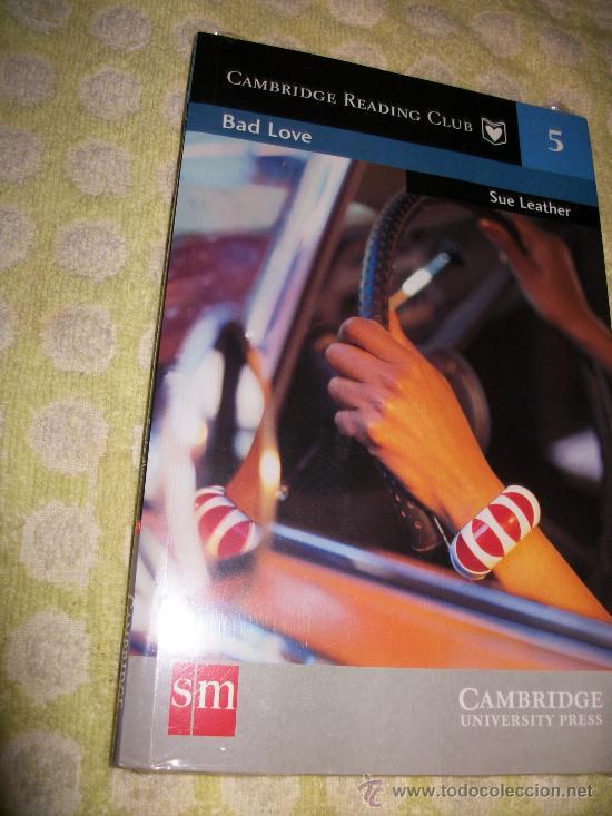 BAD LOVE + AUDIO LIBRO 1 CD - SUE LEATHER – LEVEL 1 - SM CAMBRIDGE UNIVERSITY PRESS – PRECINTADO (Libros Nuevos - Idiomas - Inglés)