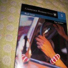 Libros: BAD LOVE + AUDIO LIBRO 1 CD - SUE LEATHER – LEVEL 1 - SM CAMBRIDGE UNIVERSITY PRESS – PRECINTADO. Lote 26941425